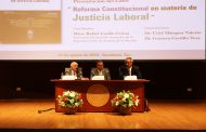 DESTACADOS JURISTAS ANALIZAN LA REFORMA CONSTITUCIONAL EN MATERIA DE JUSTICIA LABORAL