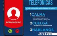 ADVIERTE GOBIERNO ESTATAL SOBRE DISTINTAS MODALIDADES DE EXTORSIÓN TELEFÓNICA