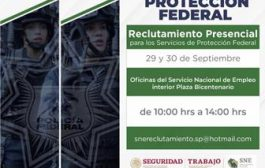 REITERAN INVITACIÓN A PARTICIPAR EN RECLUTAMIENTO DE PERSONAL PARA EL SERVICIO DE PROTECCIÓN FEDERAL