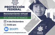 REALIZARÁ GOBIERNO ESTATAL RECLUTAMIENTO VIRTUAL PARA LOS SERVICIOS DE PROTECCIÓN FEDERAL EN FRESNILLO